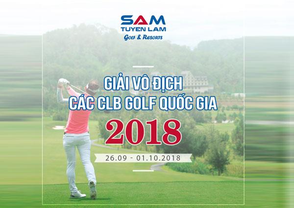 Giải Vô địch các CLB Golf Quốc gia 2018 chuẩn bị khởi tranh cuối tháng 9